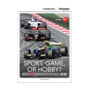 Sport, Game, or Hobby? Cambridge Discovery Education Interactive Readers (z kodem)