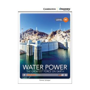 Water Power: The Greatest Force on Earth. Cambridge Discovery Education Interactive Readers (z kodem)
