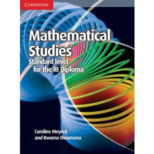 Mathematical Studies Standard Level for the IB Diploma