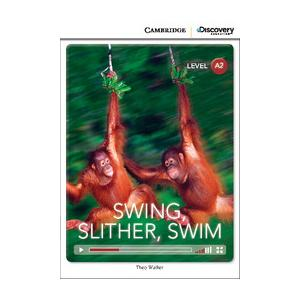 Swing, Slither, Swim. Cambridge Discovery Education Interactive Readers (z kodem)