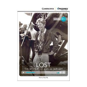 Lost: The Mystery of Amelia Earhart. Cambridge Discovery Education Interactive Readers (z kodem)