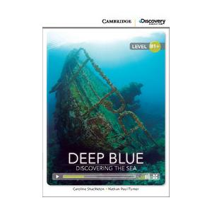 Deep Blue: Discovering the Sea. Cambridge Discovery Education Interactive Readers (z kodem)