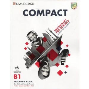 Compact Preliminary for Schools B1 Teacher's Book