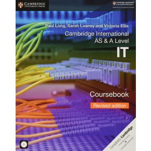 Cambridge International AS & A Level IT Coursebook with CD-ROM Revised Edition