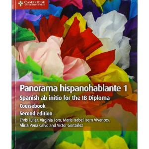 Panorama Hispanohablante 1 Coursebook: Spanish ab initio for the IB Diploma (Spanish Edition)