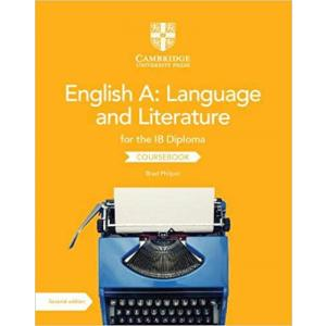 English A: Language and Literature for the IB Diploma Second edition Coursebook