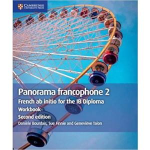 IB Diploma: Panorama francophone 2 Workbook: French ab initio for the IB Diploma