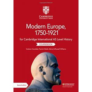 Cambridge International AS Level History Modern Europe, 1750-1921. Coursebook