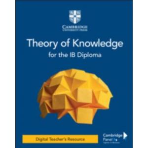 Theory of Knowledge for the IB Diploma. Digital Teacher's Resource