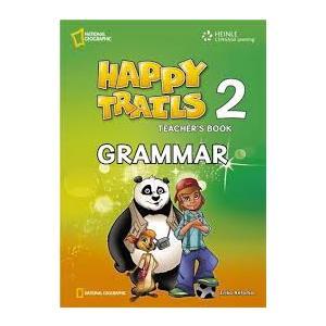 Happy Trails 2. Grammar Teacher's Book