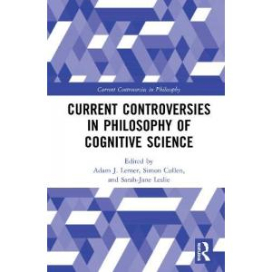 Current Controversies in Philosophy of Cognitive Science