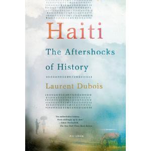 Haiti : The Aftershocks of History