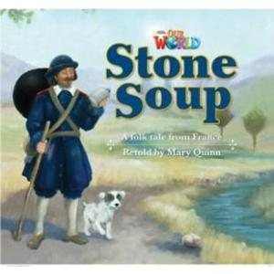 Our World Stone Soup Reader A1
