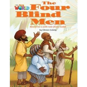 Our World The Four Blind Men Reader A1