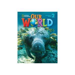 Our World 2. Podręcznik + CD