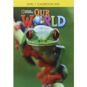 Our World 1. Classroom DVD