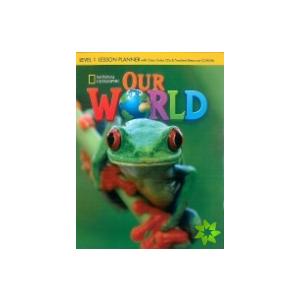 Our World 1. Lesson Planner + Audio CD + Teacher's Resource CD-ROM