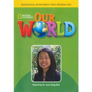 Our World. Professional Development Video Program DVD