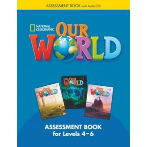 Our World 4-6. Assessment Book + CD
