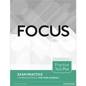Focus Exam Practice: Cambridge English Key for Schools