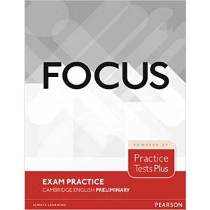 Focus Exam Practice: Cambridge English Preliminary