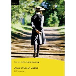 Anne of Green Gables + Multi-ROM + MP3. Pearson English Active Readers