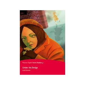 Under the Bridge + CD. Pearson English Readers. Poziom 1