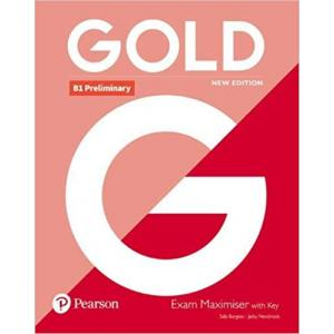 Gold B1 Preliminary New Edition. Exam Maximiser z Kluczem