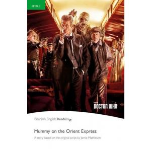 PEGR Dr.Who Mummy on the Orient Express Bk/MP3 CD (3)