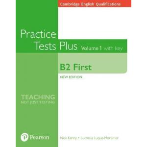 Practice Tests Plus Cambridge First 1 + key