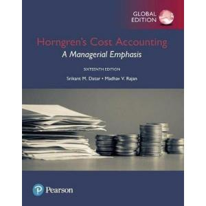Horngren's Cost Accounting: A Managerial Emphasis, Global Edition