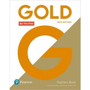 Gold B1+ Pre-First New Edition. Książka Nauczyciela
