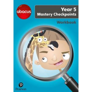 Abacus Mastery Checkpoints Workbook Year 5 / P6