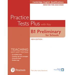 Practice Tests Plus B1 Preliminary for Schools. Cambridge Exams 2020. Podręcznik z kluczem