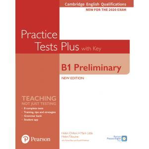 Practice Tests Plus B1 Preliminary. Cambridge Exams 2020. Podręcznik z kluczem