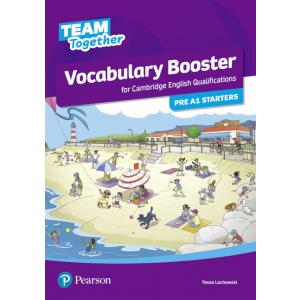 Team Together Pre A1 Starters. Vocabulary Booster