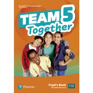 Team Together 5. Pupil's Book + Digital Resources