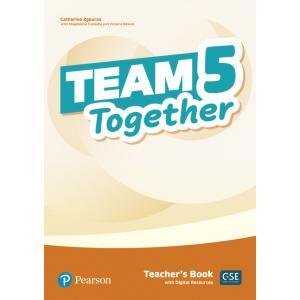 Team Together 5. Teacher's Book + Digital Resources