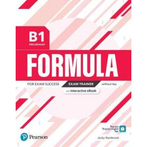 Formula. B1 Preliminary. Exam Trainer without key with student online resources + App + eBook