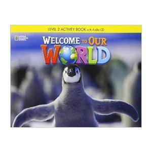 Welcome to Our World 2. Ćwiczenia + Audio CD