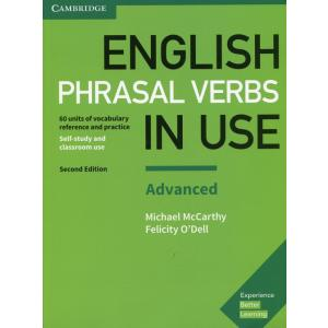 English Phrasal Verbs in Use Advanced.  2nd Edition. Self-Study and Classroom Use