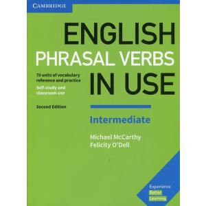 English Phrasal Verbs in Use Intermediate. 2nd Edition. Self-Study and Classroom Use