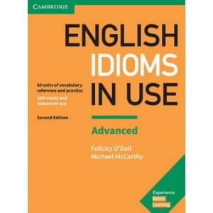 English Idioms in Use Advanced. 2nd Edition. Self-Study and Classroom Use