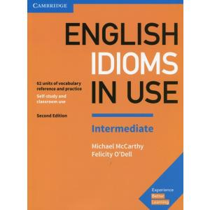 English Idioms in Use Intermediate.  2nd Edition. Self-Study and Classroom Use