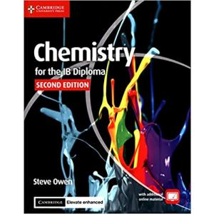 Chemistry for the IB Diploma Coursebook with Cambridge Elevate Enhanced Edition (2 Years) 2nd ed