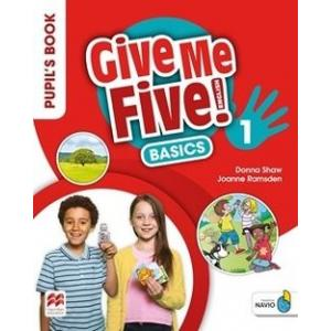 Give Me Five! 1. Pupil's Book Basic Pack