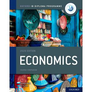Oxford IB Diploma Programme. IB Economics Print and Enhanced Online Course Book Pack