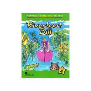 Riverboat Bill. Macmillan Children's Readers 4