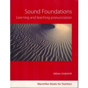 Sound Foundations + CD. Macmillan Books For Teachers