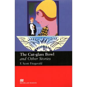 The Cut-Glass Bowl And Other Stories. Macmillan Readers Upper Intermediate